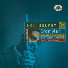 IRON MAN 1963 NYC RECORDINGS Audio CD, ERIC DOLPHY, CD