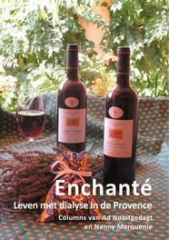 Enchante leven met dialyse in de Provence, Nooitgedagt, Ad, Ebook