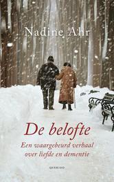 De belofte een waargebeurd verhaal over liefde en dementie, Ahr, Nadine, Ebook
