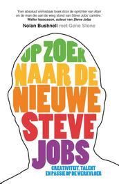 Op zoek naar de nieuwe Steve Jobs Bushnell, Nolan, Ebook