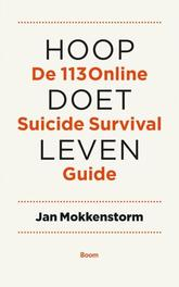 Hoop doet leven de 113 online suicide survival guide, Mokkenstorm, Jan, Ebook