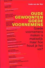Oude gewoonten, goede voornemens Wal, Linda van der, Ebook