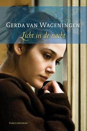 Licht in de nacht Wageningen, Gerda van, Ebook