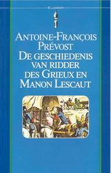 De geschiedenis van ridder des Grieux en Manon Lescaut