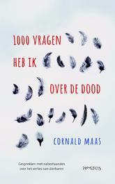 Duizend vragen heb ik over de dood Maas, Cornald, Ebook