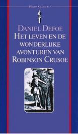 Het leven en de wonderlijke avonturen van Robinson Crusoe Defoe, Daniël, Ebook
