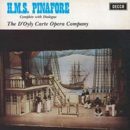 HMS PINAFORE D'OYLY CARTE OPERA COMPANY Audio CD, GILBERT & SULLIVAN, CD