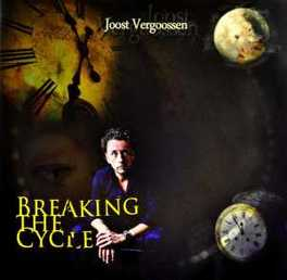 BREAKING THE CYCLE JOOST VERGOOSSEN, CD