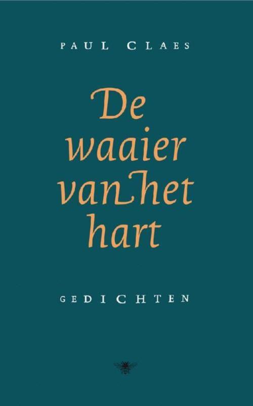 De waaier van het hart gedichten, Claes, Paul, Ebook
