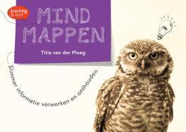 Mindmappen slimmer informatie verwerken en onthouden, Ploeg, Titia van der, Ebook