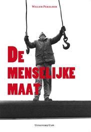 De menselijke maat Pekelder, Willem, Ebook