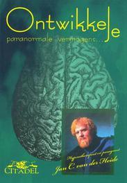 Ontwikkel je paranormale vermogens Heide, Jan C. van der, Ebook