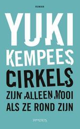 Cirkels zijn alleen mooi als ze rond zijn Kempees, Yuki, Ebook