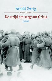 De strijd om sergeant Grisja Zweig, Arnold, Ebook