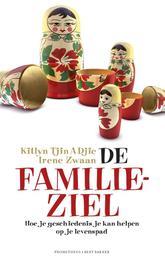 De familieziel hoe je geschiedenis je kan helpen op je levenspad, Tjin A Djie, Kitlyn, Ebook