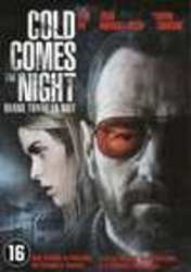 Cold comes the night, (DVD)