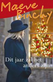 Dit jaar zal het anders zijn Binchy, Maeve, Ebook
