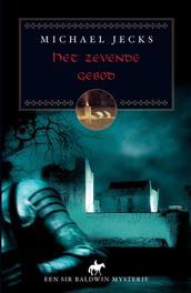 Het zevende gebod Jecks, Michael, Ebook