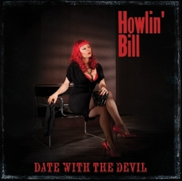DATE WITH THE DEVIL HOWLIN' BILL, CD