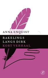 Rakelings langs Dirk Enquist, Anna, Ebook