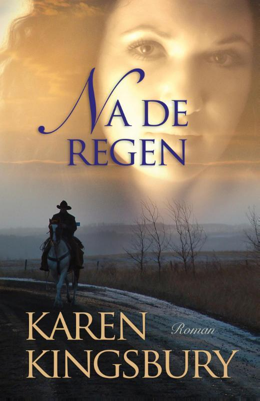 Na de regen Kingsbury, Karen, Ebook
