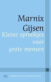 Kleine sprookjes voor grote mensen Gijsen, Marnix, Ebook