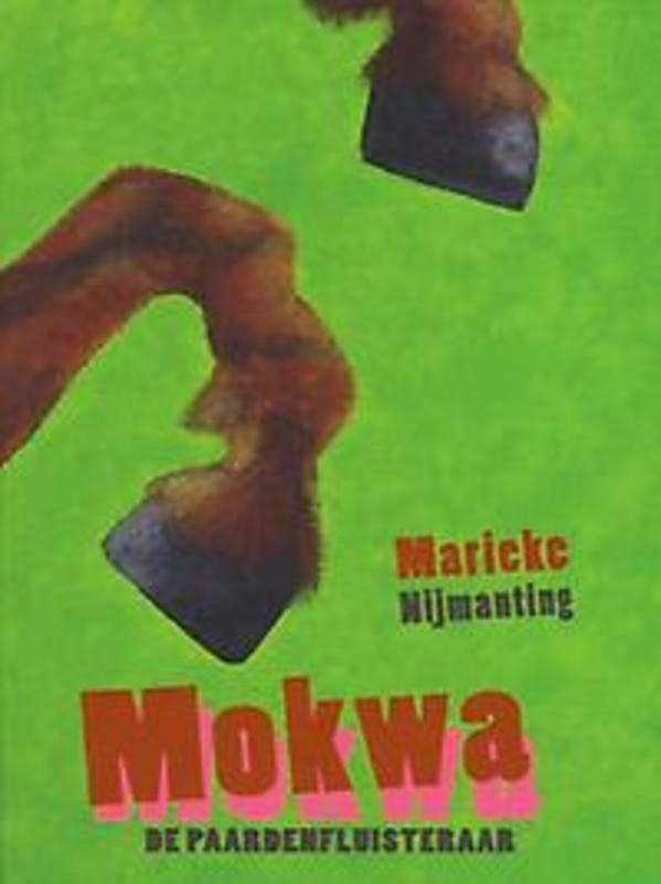 Mokwa de Paardenfluisteraar, Nijmanting, Marieke, Ebook