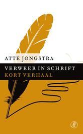 Verweer in schrift Jongstra, Atte, Ebook