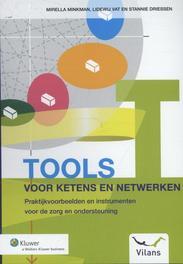 Tools voor ketens en netwerken praktijkvoorbeelden en instrumenten voor de zorg en ondersteuning, Minkman, Mirella, Ebook