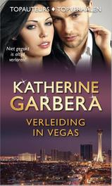 Verleiding in Vegas Hoog ingezet; Poker en passie; Geen prijs te hoog, Garbera, Katherine, Ebook