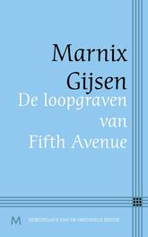 De loopgraven van fifth avenue Gijsen, Marnix, Ebook