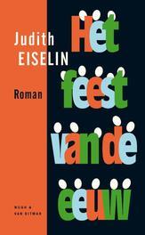Het feest van de eeuw Eiselin, Judith, Ebook