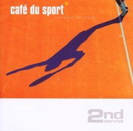 2ND SERVICE CAFE DU SPORT, CD