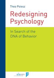 Redesigning in psychology in search of the DNA of behavior, Poiesz, Theo, Ebook