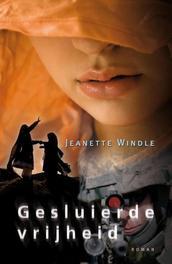Gesluierde vrijheid Windle, Jeanette, Ebook