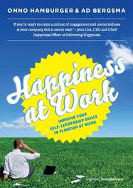 Happiness at work improve your self-leadership skills to flourish at work, Hamburger, Onno, Ebook