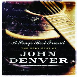 A SONG'S BEST FRIEND VERY BEST OF Audio CD, JOHN DENVER, CD