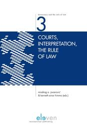 Courts, interpretation, the rule of law Ebook