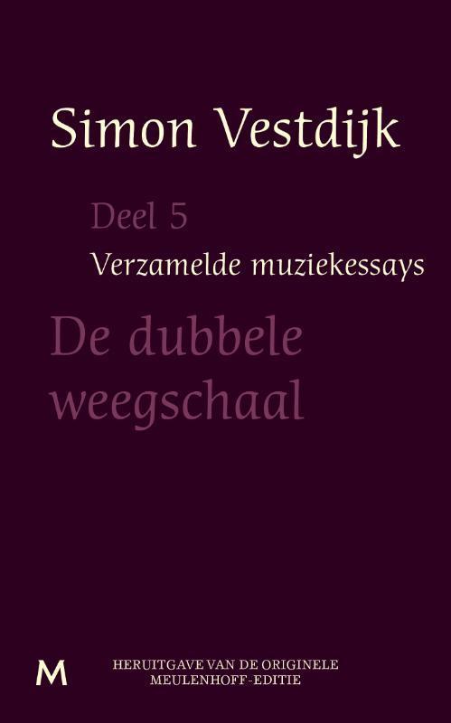 De dubbele weegschaal Vestdijk, Simon, Ebook