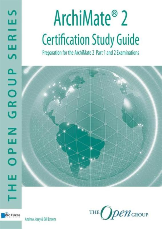 ArchiMate® 2 - Certification Study Guide Josey, Andrew, Ebook