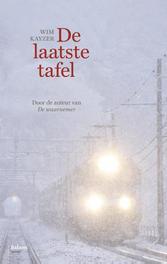 De laatste tafel Kayzer, Wim, Ebook