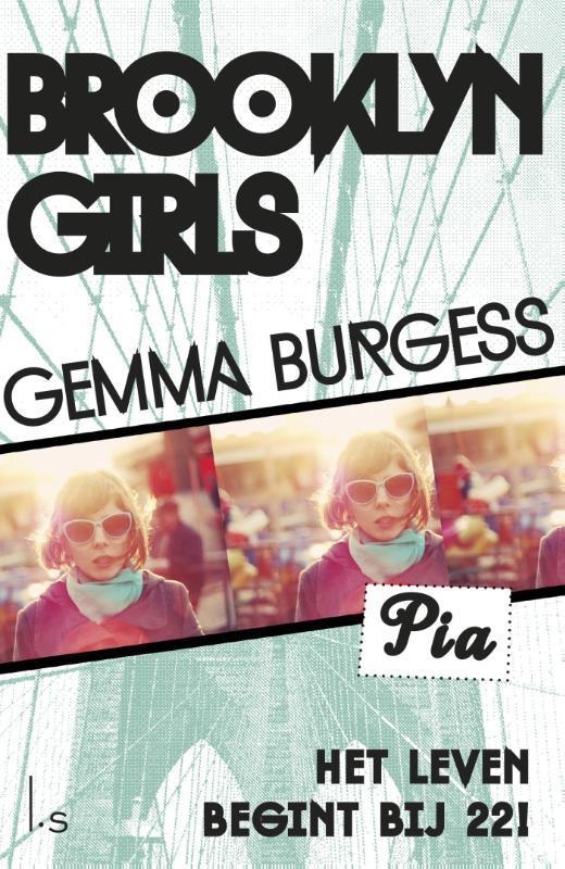 Brooklyn girls / 1 Pia het leven begint bij 22!, Burgess, Gemma, Ebook