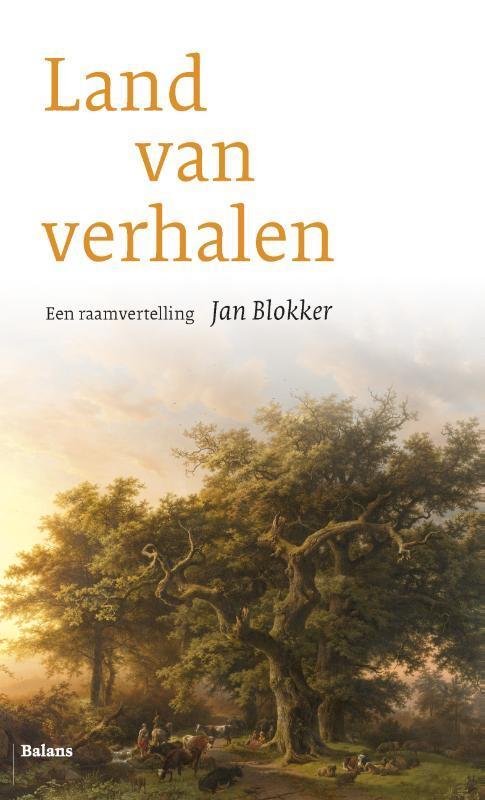 Land van verhalen een raamvertelling, Blokker, Jan, Ebook