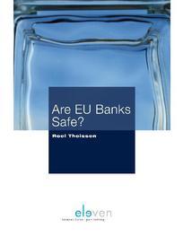 Are EU banks safe? Zijn EU banken veilig? Theissen, Roel, Ebook