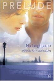 Na lange jaren Johnson, Janice Kay, Ebook