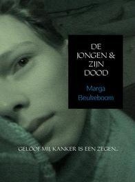 De jongen en zijn dood geloof mij, kanker is een zegen, Beukeboom, Marga, Ebook
