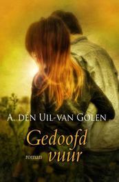 Gedoofd vuur Uil-van Golen, Aja den, Ebook