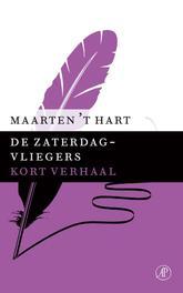 De zaterdagvliegers Hart, Maarten 't, Ebook