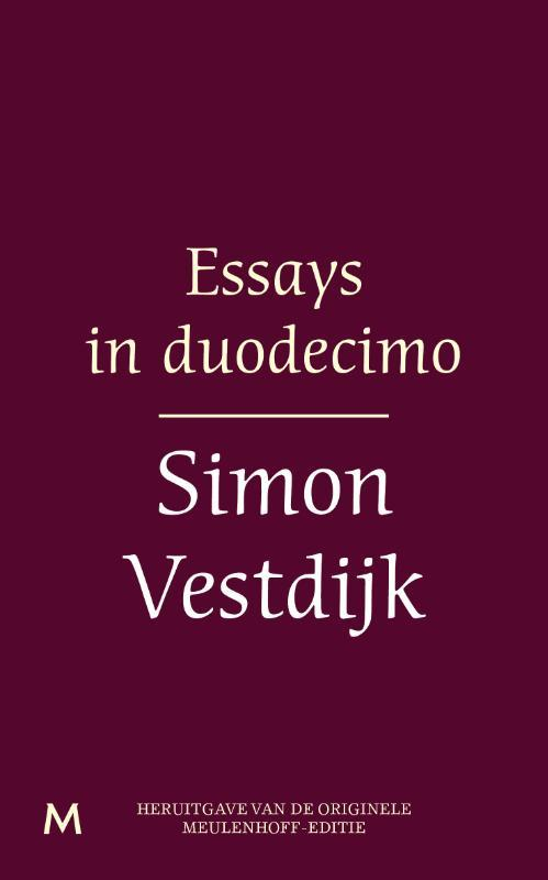 Essays in duodecimo Vestdijk, Simon, Ebook