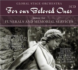 FOR OUR BELOVED ONES GLOBAL STAGE ORCHESTRA, CD
